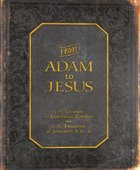 From Adam to Jesus
