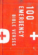 100 Emergency Bible Verses: In Case of Emergency...Get in Touch With God!