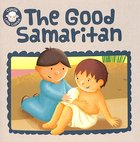 The Good Samaritan (Candle Little Lamb Series) Paperback