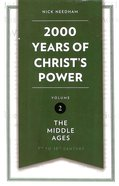 2,000 Years of Christ's Power #02: The Middle Ages Hardback