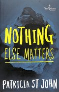Nothing Else Matters Paperback
