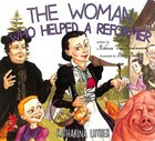The Woman Who Helped a Reformer: Katharina Luther