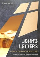 John's Letters: Living in the Light of God's Love (10 Publishing Devotions Series) Paperback