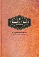 The Growth Group Notebook Hardback
