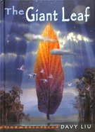 The Giant Leaf (Invisible Tails Series) Hardback