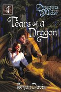 Tears of a Dragon (2nd Edition) (#04 in Dragons In Our Midst Series) Paperback