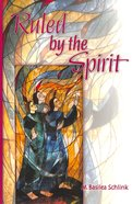 Ruled By the Spirit Paperback