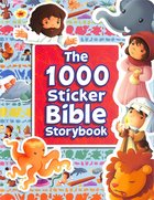 The 1000 Sticker Bible Storybook (With Flap And Velcro Closure)