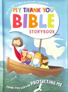 You Protect Me (My Thank You Bible Storybook Series) Board Book