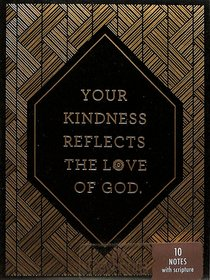 Trend Notes: Gilded - Your Kindness Reflects the Love of God (2 Samuel 2:5 Niv)