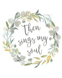 Poster Small: Then Sings My Soul