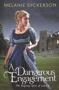 A Dangerous Engagement (Unabridged, 7 CDS) (#03 in Regency Spies Of London Audio Series)