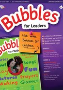 Light: Bubbles 2018 #01: Jan-Mar Leader's Guide (5 And Under)