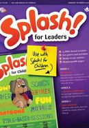 Light: Splash 2018 #01: Jan-Mar Leader's Guide (5-7 Yrs) Paperback