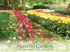 2018 Wall Calendar: Peaceful Gardens