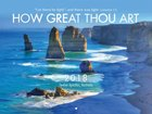 2018 Wall Calendar: How Great Thou Art