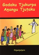 God's Story For the Outback (Pitjantjatjara) Booklet