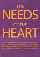 The Needs of the Heart Booklet