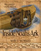 Inside Noah's Ark: Why It Worked Hardback