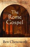 The Rome Gospel Paperback