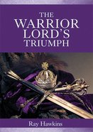 The Warrior Lord's Triumph Paperback