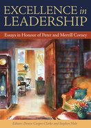Excellence in Leadership: Essays in Honour of Peter and Merrill Corney