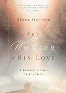 Wonder of His Love Paperback