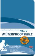 NKJV Waterproof New Testament Psalms and Proverbs Blue (Black Letter Edition) Waterproof