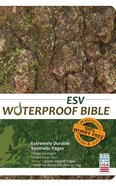 ESV Waterproof Bible Bark/ Camo (Black Letter Edition) Waterproof
