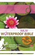 NKJV Waterproof Bible Lilypad (Black Letter Edition) Waterproof