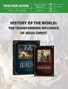 History of the World: The Transforming Influence of Jesus Christ (Teacher Guide) Paperback