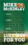 Luke 12-24 For You (God's Word For You Series) Paperback