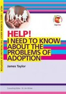I Need to Know About the Problems of Adoption (Help! Series (Dayone)) Booklet