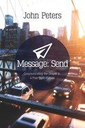 Message: Send Paperback