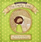 The Mystery of the Empty Tomb Paperback