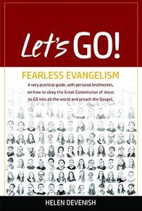 Lets Go!: Fearless Evangelism