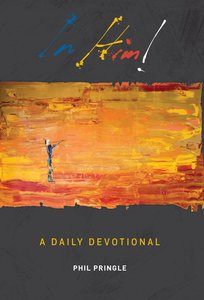 In Him - a Daily Devotional