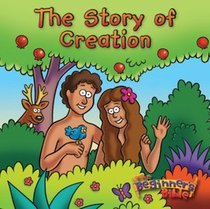 The Story of Creation: The Beginners Bible (Bath Book)