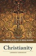 The Norton Anthology of World Religions: Christianity Paperback