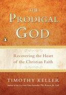 The Prodigal God Paperback
