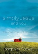Simply Jesus and You Paperback