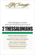 2 Thessalonians (Lifechange Study Series)