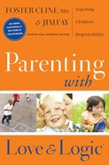 Parenting With Love and Logic Hardback