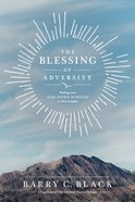 The Blessing of Adversity Paperback