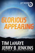 Glorious Appearing (#12 in Left Behind Series) Paperback