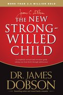The New Strong-Willed Child Paperback