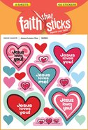 Jesus Loves You (6 Sheets, 102 Stickers) (Stickers Faith That Sticks Series)