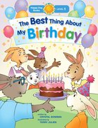 The Best Thing About My Birthday (Happy Day Level 1 Pre-readers Series) Paperback