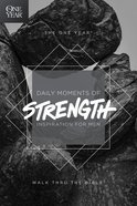 The One Year Daily Moments of Strength Paperback