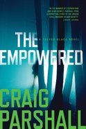 The Empowered (A Trevor Black Novel Series) Paperback